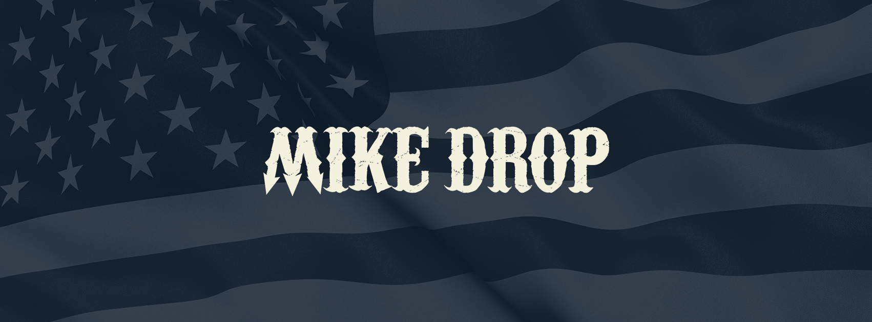 mike drop blue banner
