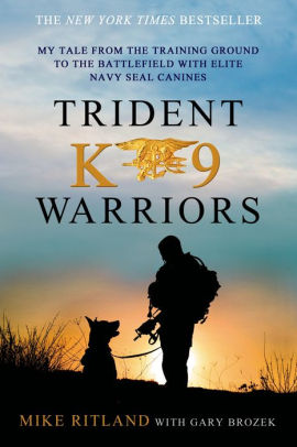 trident k9 warriors book cover mike ritland
